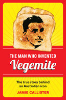 Man Who Invented Vegemite