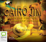Cairo Jim and the Rorting of Rameses' Regalia