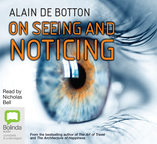 On Seeing and Noticing