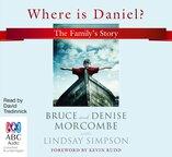 Where is Daniel?