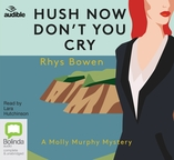 Hush Now, Don't You Cry
