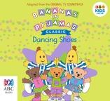 Bananas in Pyjamas: Dancing Shoes