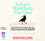 In Love with Betty the Crow