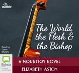 World, the Flesh & the Bishop