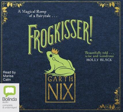 Frogkisser! / Garth Nix