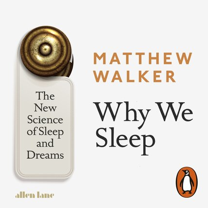 Image for Why We Sleep: The New Science of Sleep and Dreams