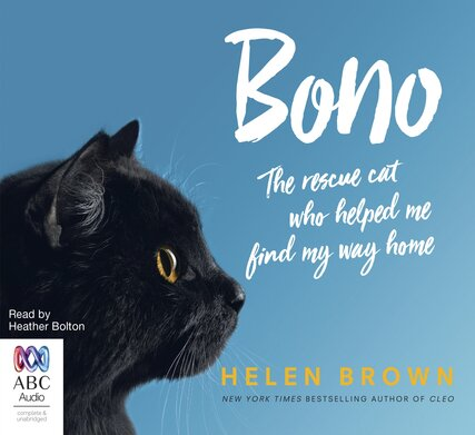 Image for Bono: The Rescue Cat Who Helped Me Find My Way Home
