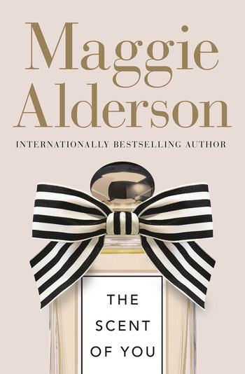The scent of you / Maggie Alderson