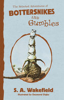 Selected Adventures of Bottersnikes and Gumbles