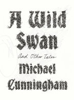 Wild Swan and Other Stories
