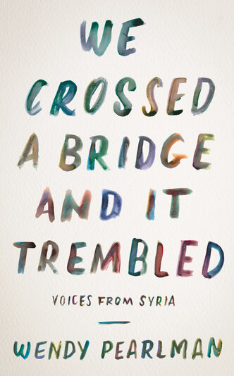 Image for We Crossed a Bridge and It Trembled