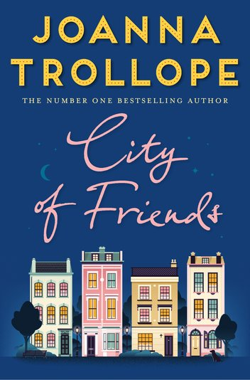 City of friends / Joanna Trollope