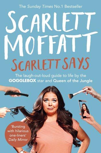 Scarlett says / Scarlett Moffatt