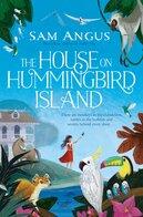 House on Hummingbird Island