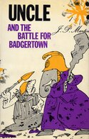 Uncle and the Battle for Badgertown